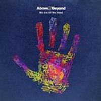 Above & Beyond - We Are All We Need (Music CD)