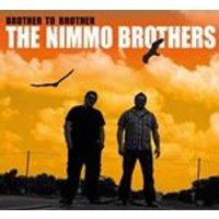 Nimmo Brothers (The) - Brother To Brother (Music CD)