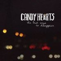 Candy Hearts - Best Ways To Disappear (Music CD)