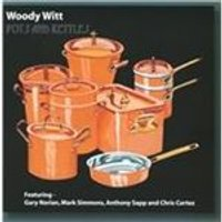 Woody Witt - Pots and Kettles (Music CD)