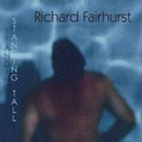 Richard Fairhurst - Standing Tall