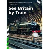 See Britain By Train - British Transport Films Collection - Vol. 2