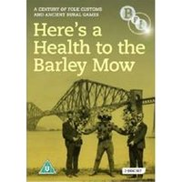 Heres A Health To The Barley Mow - A Century Of Folk Customs And Ancient Rural Games