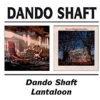 Dando Shaft - Dando Shaft/Lantaloon