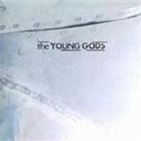 Young Gods (The) - TV Sky (Music CD)