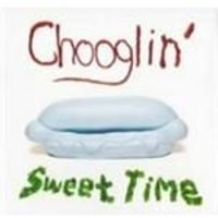 Chooglin - Sweet Time (Music CD)