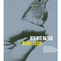 Mama Rosin - Bye Bye Bayou (Music CD)