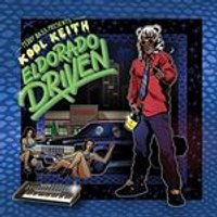 Kool Keith - Teddy Bass Presents El Dorado Driven (Music CD)