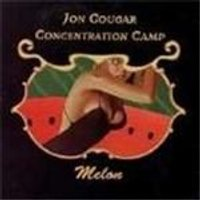 Jon Cougar Concentration Camp - Melon (Music Cd)