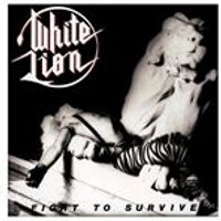 White Lion - Fight to Survive (Music CD)