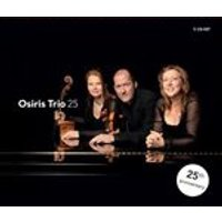 Osiris Trio: 25 (Music CD)