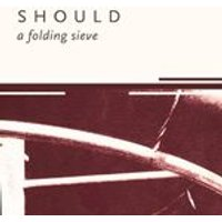 Should - Folding Sieve (Music CD)