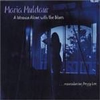 Maria Muldaur - A Woman Alone With The Blues (Music CD)