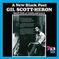 Gil Scott-Heron - Small Talk at 125th and Lenox (Live Recording) (Music CD)
