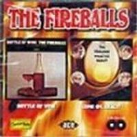 Fireballs (The) - Bottle Of Wine/Come On React (The Original Norman Petty Masters)