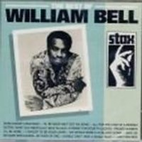 William Bell - Best Of William Bell, The