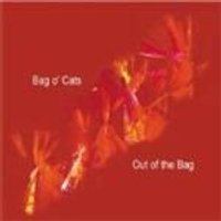 Bag O Cats - Out Of The Bag