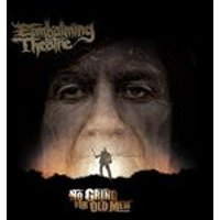 Embalming Theatre - No Grind for Old Men (Music CD)