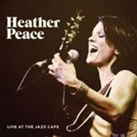 Heather Peace - Live at the Jazz Caf (Live Recording) (Music CD)