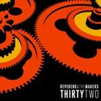 Reverend And The Makers - ThirtyTwo (Music CD)