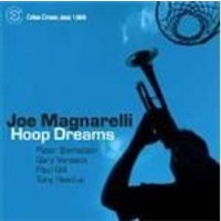 Joe Magnarelli - Hoop Dreams