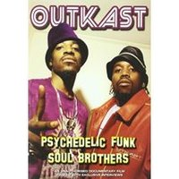 Outkast - Psychedelic Funk Soul Brother