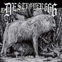 Destroyer 666 - Unchain the Wolves (Music CD)