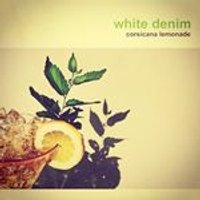 White Denim - Corsicana Lemonade (Music CD)