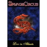 Savage Circus - Live In Atlanta