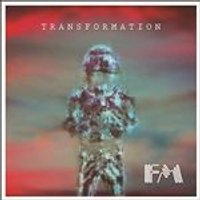 FM - Transformation (Music CD)