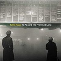 Chris Pope - All Aboard the Promised Land (Music CD)