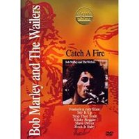 Bob Marley & The Wailers - Catch A Fire - Classic Albums