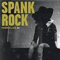 Spank Rock - Fabriclive 33 (Music CD)