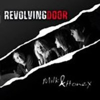 Revolving Door - Milk & Honey (Music CD)