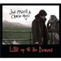 Jack McNeill And Charlie Heys - Light Up All The Beacons