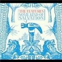 Features - Some Kind Of Salvation (Music CD)