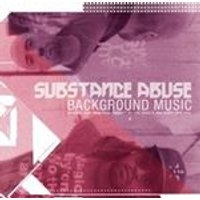 Substance Abuse - Background Music (Music CD)