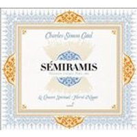 Charles-Simon Catel: Smiramis (Music CD)