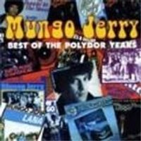 Mungo Jerry - Best Of The Polydor Years