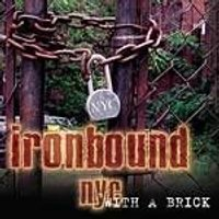 Ironbound NYC - With A Brick (Music CD)