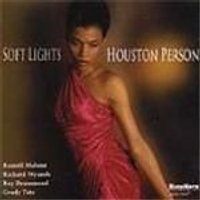 Houston Person - Soft Lights