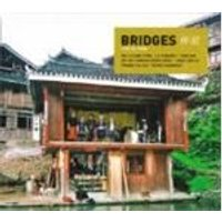 Bridges - Live In China