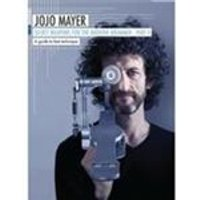 Jojo Mayer - Secret Weapons of the Modern Drummer (+DVD)