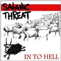 Satanic Threat - In to Hell (Music CD)