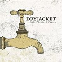 Dryjacket - Lights, Locks & Faucets (Music CD)