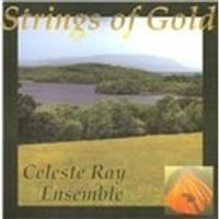 Celeste Ray - Strings of Gold (Music CD)
