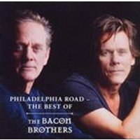 Bacon Brothers (The) - Philadelphia Road (The Best Of The Bacon Brothers) (Music CD)