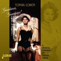 Sophia Loren - Goodness, Gracious! (A Musical Portrait of Sophia Loren) (Music CD)