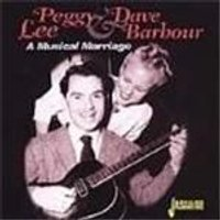 Peggy Lee & Dave Barbour - Musical Marriage, A