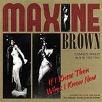 Maxine Brown - If I Knew Then What I Know Now (Music CD)
